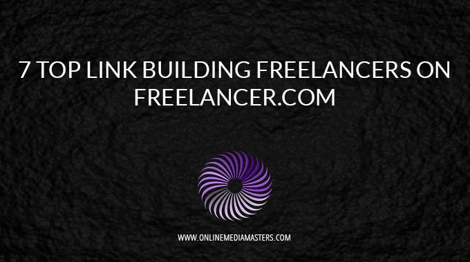 7 Top Link Building Freelancers On Freelancer.com